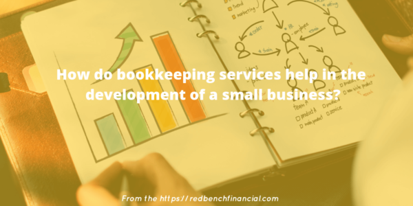 bookkeeping services help in the development of a small business_
